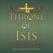 Throne of Isis by  Judith Tarr audiobook