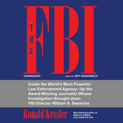 The FBI by Ronald Kessler audiobook