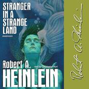 Stranger in a Strange Land by  Robert A. Heinlein audiobook