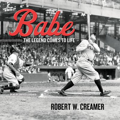 Babe by Robert W. Creamer audiobook