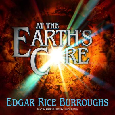 At the Earth's Core by Edgar Rice Burroughs audiobook