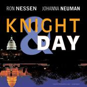 Knight & Day by  Ron Nessen audiobook