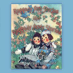 Raggedy Ann Stories and Raggedy Andy Stories