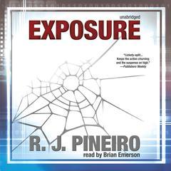 Exposure by R. J. Pineiro