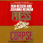 Press Corpse by  Ron Nessen audiobook