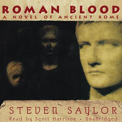 Roman Blood by Steven Saylor audiobook