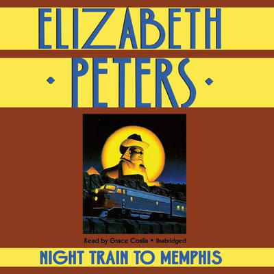 Night Train to Memphis by Elizabeth Peters audiobook