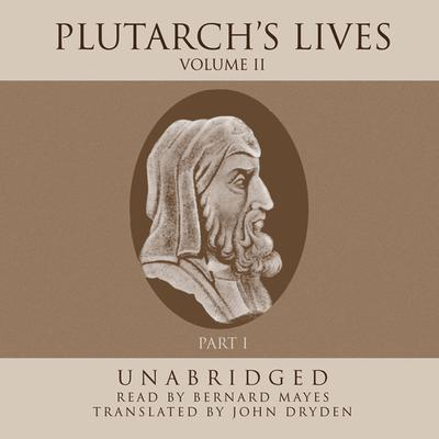 Plutarch's Lives, Vol. 2 by Plutarch audiobook