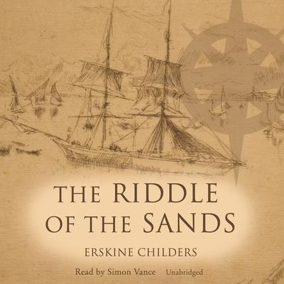 The Riddle of the Sands by Erskine Childers audiobook