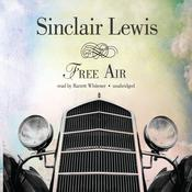 Free Air by  Sinclair Lewis audiobook