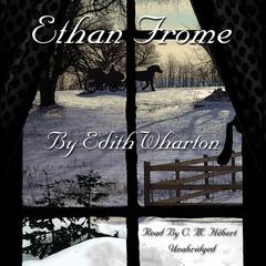 Ethan Frome by Edith Wharton audiobook