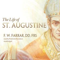 The Life of St. Augustine