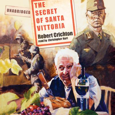 The Secret of Santa Vittoria by Robert Crichton audiobook