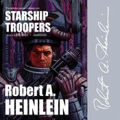 Starship Troopers by  Robert A. Heinlein audiobook