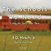 The Schools We Need by  E. D. Hirsch Jr. audiobook