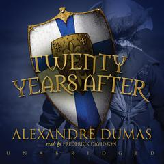 Twenty Years After by Alexandre Dumas audiobook