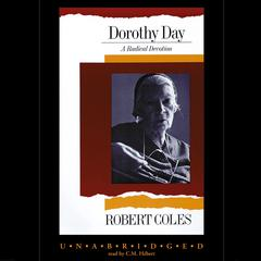 Dorothy Day by Robert Coles audiobook