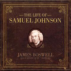 The Life of Samuel Johnson by James Boswell audiobook