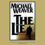 The Lie by  Michael Weaver audiobook