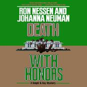 Death with Honors by  Ron Nessen audiobook
