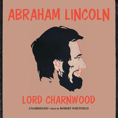 Abraham Lincoln by Charnwood audiobook