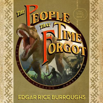 The People That Time Forgot by Edgar Rice Burroughs audiobook