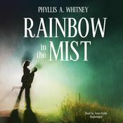 Rainbow in the Mist by  Phyllis A. Whitney audiobook