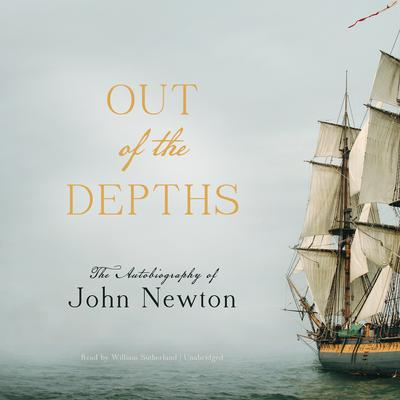 Out of the Depths by John Newton audiobook