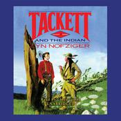 Tackett and the Indian by  Lyn Nofziger audiobook