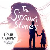 The Singing Stones by  Phyllis A. Whitney audiobook