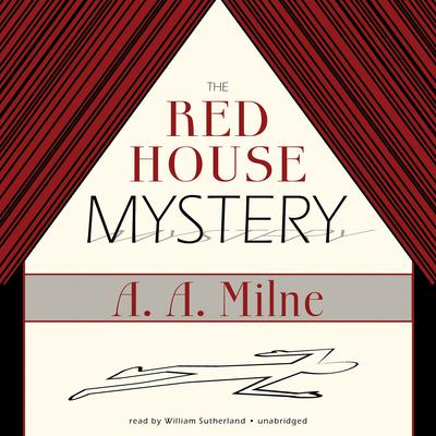 The Red House Mystery by A. A. Milne audiobook