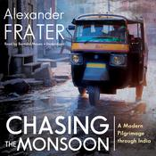Chasing the Monsoon by  Alexander Frater audiobook