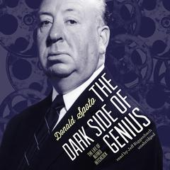 The Dark Side of Genius by Donald Spoto audiobook