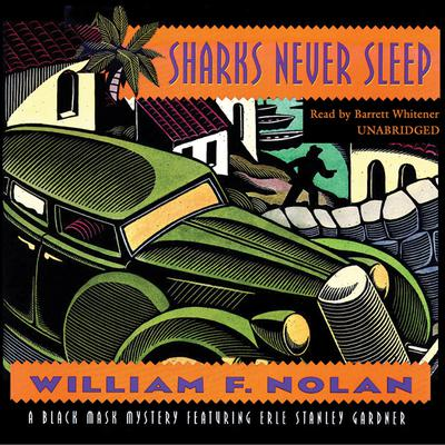 Sharks Never Sleep by William F. Nolan audiobook