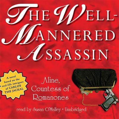 The Well-Mannered Assassin by Aline audiobook