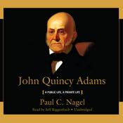 John Quincy Adams by  Paul C. Nagel audiobook
