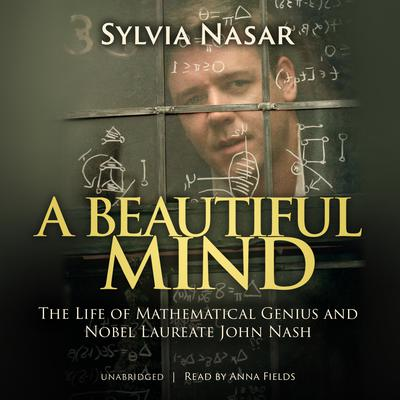 A Beautiful Mind by Sylvia Nasar audiobook