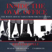 Inside the Oval Office by  William Doyle audiobook