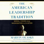 The American Leadership Tradition by  Dr. Marvin Olasky audiobook