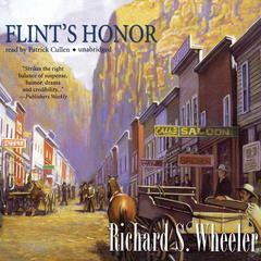 Flint's Honor by Richard S. Wheeler