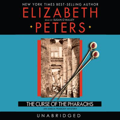 The Curse of the Pharaohs by Elizabeth Peters audiobook