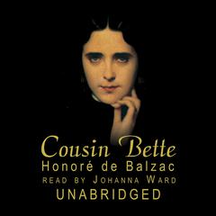 Cousin Bette by Honoré de Balzac audiobook