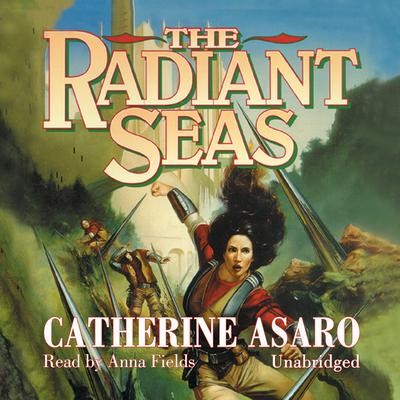 The Radiant Seas by Catherine Asaro audiobook