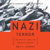 Nazi Terror by  Eric A. Johnson audiobook