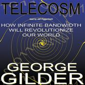 Telecosm by  George Gilder audiobook