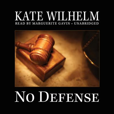 No Defense by Kate Wilhelm audiobook