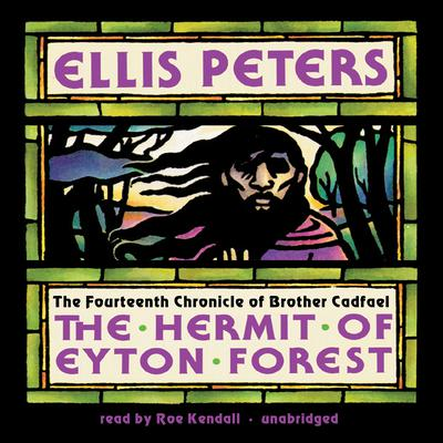 The Hermit of Eyton Forest by Ellis Peters audiobook