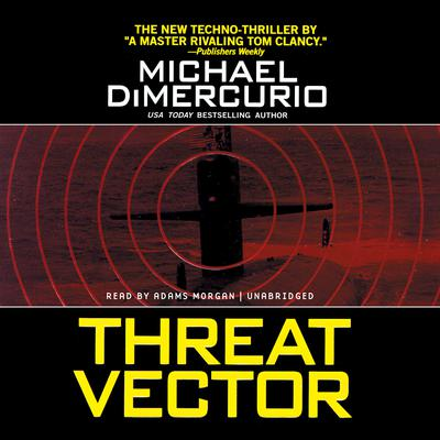 Threat Vector by Michael DiMercurio audiobook