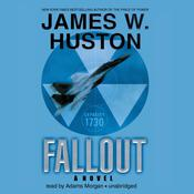 Fallout by  James W. Huston audiobook