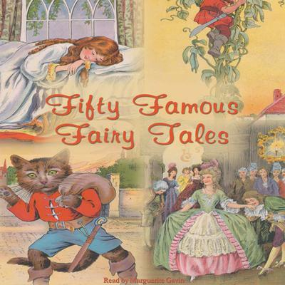 Fifty Famous Fairy Tales by Rosemary Kingston audiobook